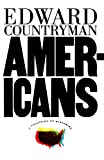 Americans: A Collision of Histories (0809015986) by Countryman, Edward