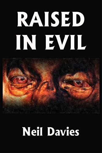 Book: Raised In Evil by Neil Davies