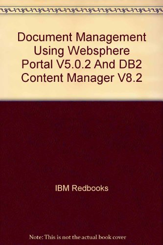 Document Management Using Websphere Portal V5.0.2 And Db2 Content Manager V8.2