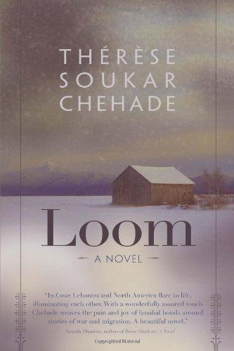 Loom: A Novel (Arab American Writing)