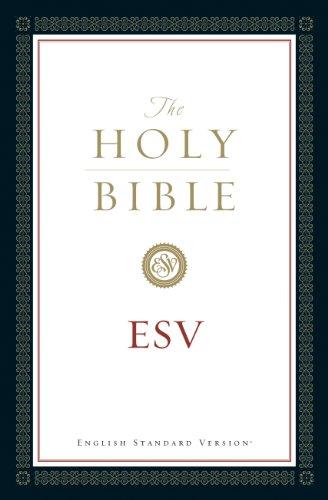 ebook: The Holy Bible, English Standard Version (without Cross-References) (B004MPROXU)