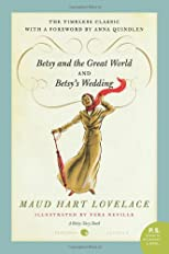 Betsy and the Great World/Betsy's Wedding (P.S.)