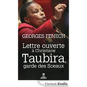 Lettre ouverte � Christiane Taubira, Garde des Sceaux