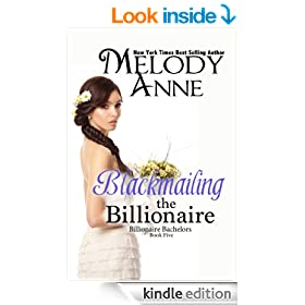 Blackmailing The Billionaire (Billionaire Bachelors - Book 5)