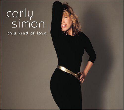 Carly Simon - This Kind of Love [US-Import] - Lyrics2You