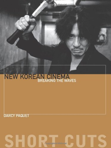 New Korean Cinema: Breaking the Waves (Short Cuts...