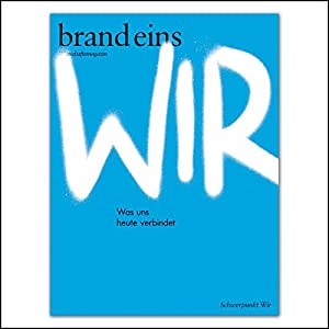 brand eins audio: Wir Audiomagazin