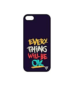 Vogueshell Everything will Be OK Printed Symmetry PRO Series Hard Back Case for Apple iPhone 5s