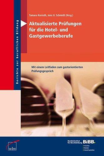aktualisierte-prufungen-fur-die-hotel-und-gastgewerbeberufe-berichte-zur-beruflichen-bildung