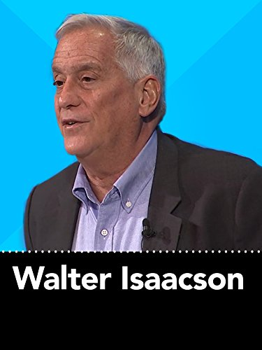 Walter Isaacson The Genius of Innovation