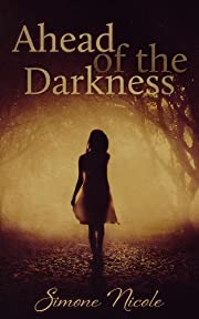 Ahead of the Darkness: (The Darkness #1)