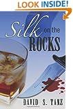 Silk on the Rocks