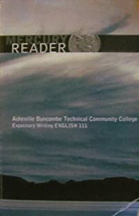 9780558026011: Mercury Reader (Expository Writing ENGLISH 111, Asheville Buncombe Technical Community College)