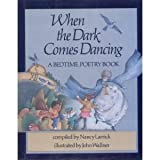 When the Dark Comes Dancing (0399208070) by Larrick, Nancy
