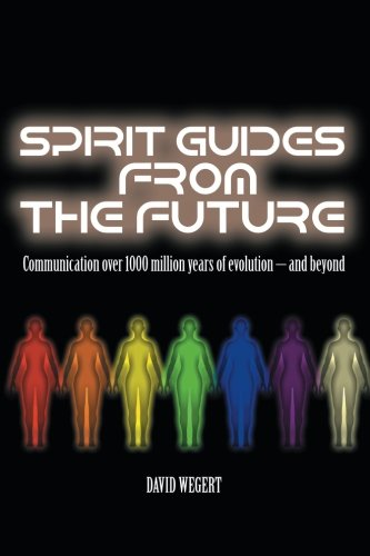 Spirit Guides from the Future: Communication over 1000 Million Years of Evolution – and Beyond
