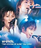 "w-inds.""THE SYSTEM OF ALIVE""Tour 2003(Blu-ray)"