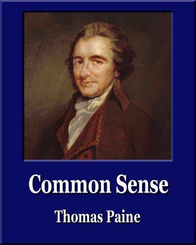 Thomas Paine - Common Sense (Illustrated) (Unique Classics)