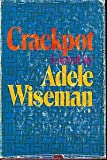 Crackpot: A novel (077109034X) by Adele Wiseman