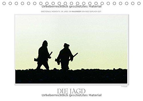 Emotionale Momente: Die Jagd. (Tischkalender
