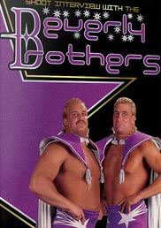 The Beverly Brothers Shoot Interview Wrestling DVD