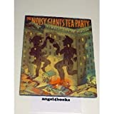 The Noisy Giants' Tea Party (0062050176) by McMullan, Kate