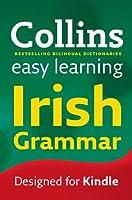 Easy Learning Irish Grammar (Collins Easy Learning Irish)