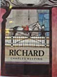 Richard (0192796917) by Keeping, Charles