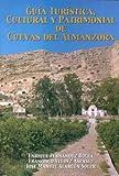 img - for Gu a tur stica, cultural y patrimonial de Cuevas del Almanzora book / textbook / text book