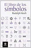 img - for EL LIBRO DE LOS S MBOLOS (Spanish Edition) book / textbook / text book