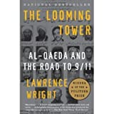 THE LOOMING TOWER: AL-QAEDA AND THE ROAD TO 9/11 BY Wright, Lawrence( Author)Paperback on Sep-01-2007by Lawrence Wright