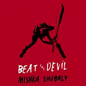 Beat the Devil Audiobook
