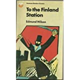 To the Finland Station (Fontana modern classics)by Edmund Wilson