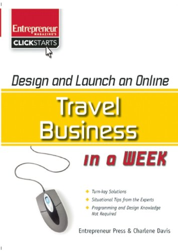 Design And Launch An Online Travel Business In A Week (Clickstart Series)