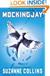 Mockingjay: The Final Book of The Hun...