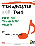 img - for Tinwhistle For Two: Duets for Tinwhistle Players book / textbook / text book