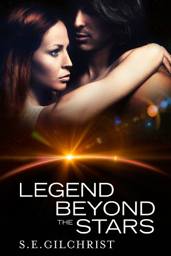 Legend Beyond The Stars by S E Gilchrist