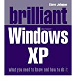 Brilliant Microsoft Windows XP (0132001357) by Johnson, Steve