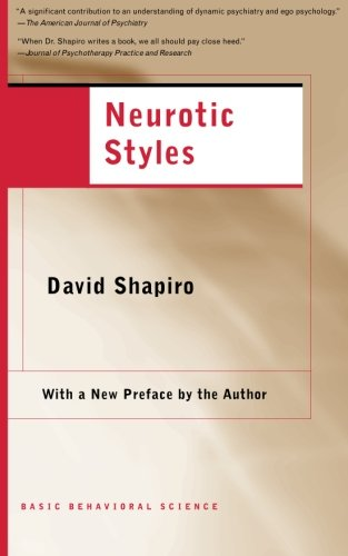 Neurotic Styles (The Austen Riggs Center Monograph...