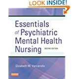 Essentials of Psychiatric Mental Health Nursing: A Communication Approach to Evidence-Based Care, 2e