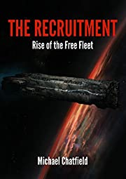 The Recruitment: Rise of the Free Fleet