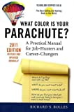 Image of What Color Is Your Parachute? 2011: A Practical Manual for Job-Hunters and Career-Changers