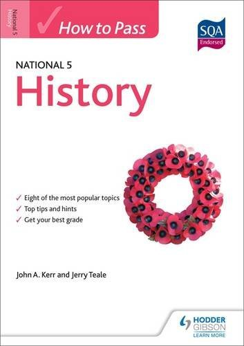 How to Pass National 5 History (How to Pass - National 5 Level)
