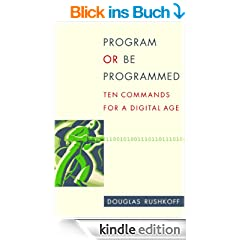 Program or Be Programmed (English Edition)