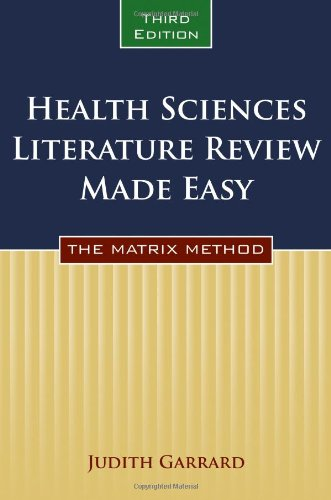 Health Sciences Literature Review Made Easy: The Matrix...
