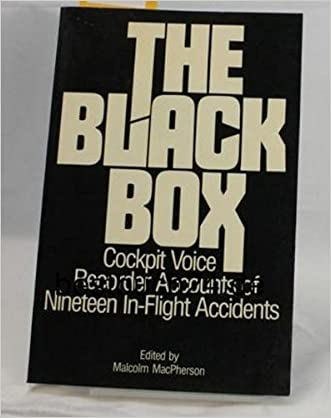 The Black Box: Cockpit Voice Recorder Accounts of Nineteen In-Flight Accidents