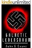 Galactic Lebensraum (English Edition)