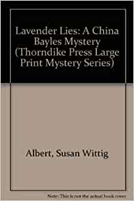 China Bayles Mystery: Wormwood 17 and Witches' Bane by Susan Wittig Albert Lot 2
