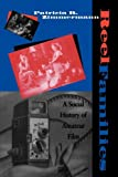 Reel Families: A Social History of Amateur Film (Arts and Politics of the Everyday)