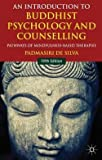 img - for Padmasiri De Silva: An Introduction to Buddhist Psychology and Counselling : Pathways of Mindfulness-Based Therapies (Hardcover); 2014 Edition book / textbook / text book