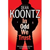 In Odd We Trust (Graphic Novel) ~ Dean Koontz